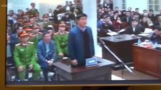 Toàn Cảnh Phiên Tòa Xét Xử Đinh La Thăng ,Trịnh Xuân Thanh Cùng Đồng Bọn