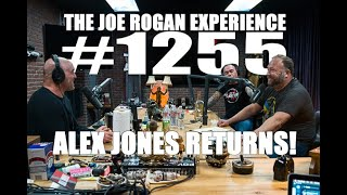 Joe Rogan Experience #1255 - Alex Jones Returns!