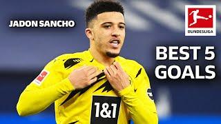 Jadon Sancho • Best 5 Goals