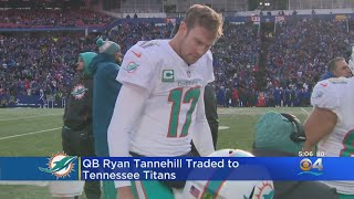 Dolphins Trade Ryan Tannehill