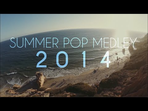 Summer Pop Medley 2014 (Sam Tsui & Kurt Schneider) | Sam Tsui