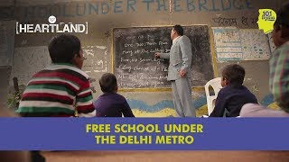 The Free School Under The Delhi Metro Bridge | Unique Stories From India