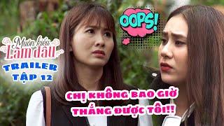 Muôn Kiểu Làm Dâu -Trailer Tập 12 | Phim Mẹ chồng nàng dâu -  Phim Việt Nam Mới Nhất 2019 - Phim HTV