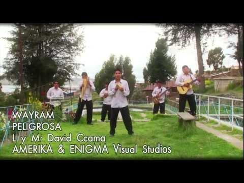 WAYRAM - PELIGROSA - morenada 2014 - primicia