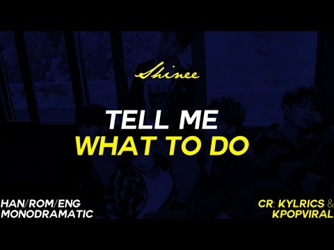 SHINee (샤이니) - Tell Me What To Do (Han|Rom|Eng)