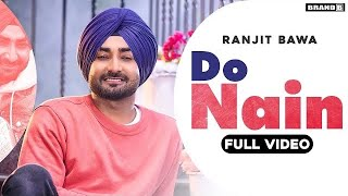 Do Nain – Ranjit Bawa Video HD