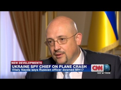 Ukraine spy chief says Russian downed MH17 - CNN  - -7EHme01LWI -