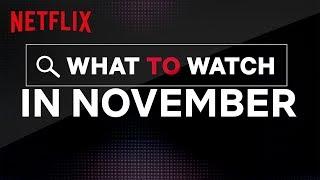 New On Netflix US   November 2019   Netflix