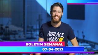 Boletim Semanal 07/04/2021