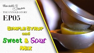 How to make Simple Syrup and Sweet & Sour Mix