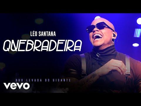 Léo Santana – Quebradeira (Ao Vivo Em São Paulo / 2019)