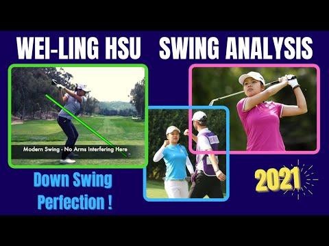Wei-Ling Hsu Golf Swing 徐薇淩  ( Analysis 2021 - Pure Silk Champion )