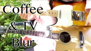 Coffee And TV - Blur ( Guitar Tab Tutorial & Cover )