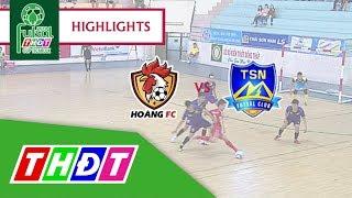 Highlights Futsal Truyền hình Đồng Tháp 2018 | Hoàng FC TP. HCM - Trẻ Thái Sơn Nam | THDT