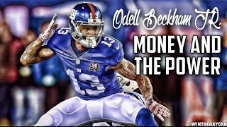 "Odell Beckham Jr. Highlights - ""Money and the Power"""
