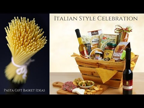 Pasta Gift Basket Ideas By Kim's La Bella Baskets