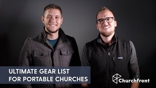 THE ULTIMATE GEAR LIST FOR PORTABLE CHURCHES ON A BUDGET