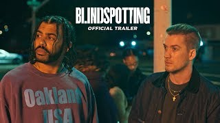 Blindspotting (2018 Movie) Offic HD