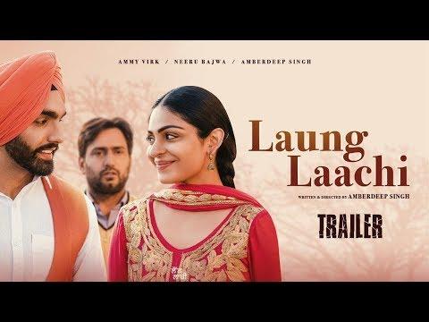 Laung Laachi Official Trailer - Ammy Virk, Neeru Bajwa, Amberdeep Singh