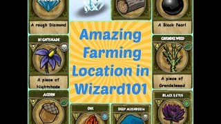 Farming Black Pearl, Grendelweed, Diamond, Acorn & Nighshade in Wizard101 all at the same time?!