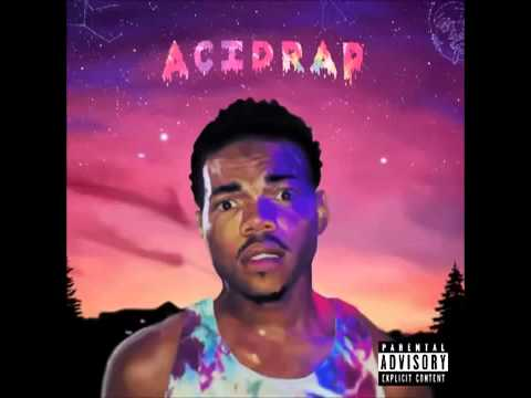 Chance The Rapper  Acid Rap Full Album