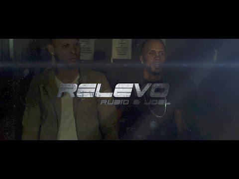 Rubio & Joel - Relevo