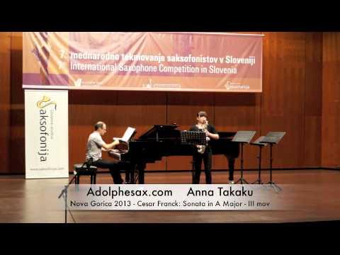 Anna Takaku -Nova Gorica 2013 -Cesar Franck: Sonata in A Major III mov