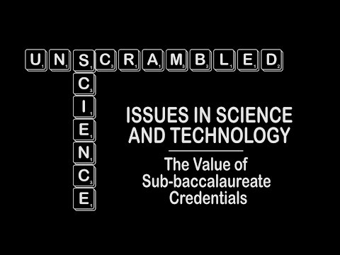 Science Unscrambled: The Value of Sub-baccalaureate Credentials