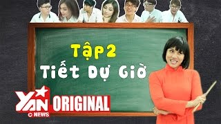 SchoolTV || Tập 2: Tác Chiến Dự Giờ | Official