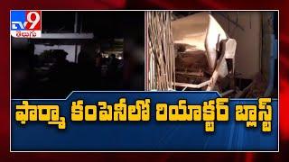 Reactor blast in pharma company at Balanagar leaves four i..