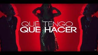 Que Tengo Que Hacer (feat. Feid)