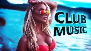 New Best Club Dance Summer House Music Megamix 2016 - CLUB MUSIC - YouTube