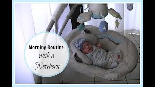 Morning Routine With A Newborn