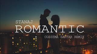Stanaj - Romantic (Oussema Saffar Remix)