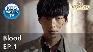 Blood | 블러드 EP.1 [SUB : KOR, ENG, CHN, MLY, VIE, IND]