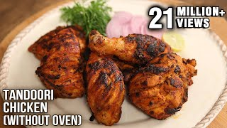 Tandoori Chicken | No Oven – Easy To Make Recipe | The Bombay Chef – Varun Inamdar