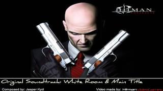 Hitman: Contracts Original Soundtrack - White Room & Main Title