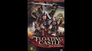 หนัง The Floating Castle 500 ประจัญบาน พากย์ไทยเต็มเรื่อง {HD}