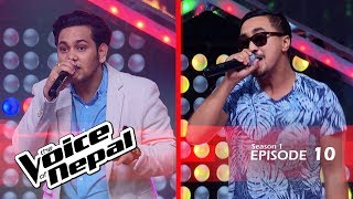 The Voice of Nepal - S1 E10 (Blind Audition)