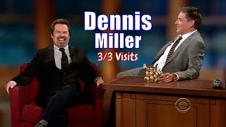 Dennis Miller - Craig HATES Politics On His Show - 3/3 Visits In Chronological Order