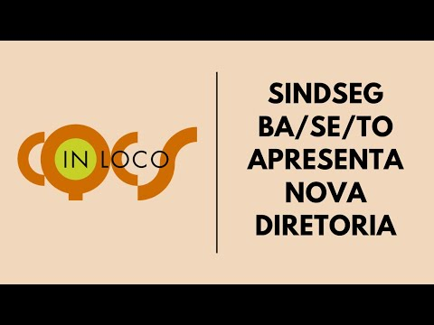 Imagem post: SindSeg BA/SE/TO apresenta nova diretoria