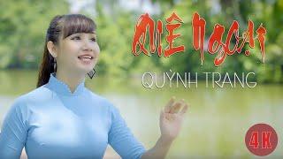 Quê Ngoại - Quỳnh Trang | ST: Ngọc Khuê | MV 4K