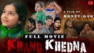 KHAND KHEDNA ( FULL Movie ) A Punjabi Short Movie || LiveOm Entertainment 2018