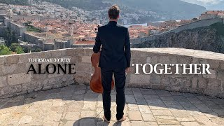 HAUSER: 'Alone, Together' from Dubrovnik