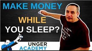 Make Money While You Sleep?