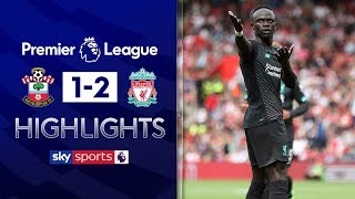 HIGHLIGHTS   Southampton 1-2 Liverpool   Premier League   17th August 2019