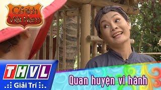 THVL | Cổ tích Việt Nam: Quan huyện vi hành - Phần cuối