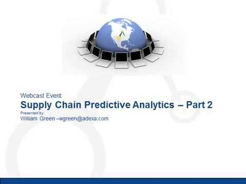 Adexa Supply Chain Predictive Analytics: Part 2