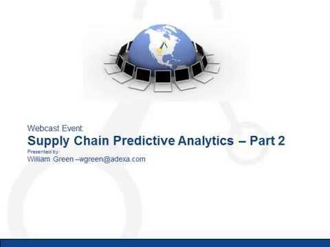 Adexa Supply Chain Predictive Analytics: Part 2