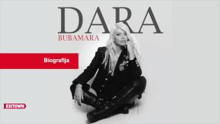 Dara Bubamara - BIOGRAFIJA